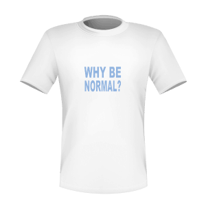 ?Why be normal